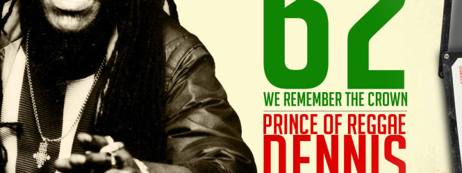 Missile 62 – We Remember Dennis Brown